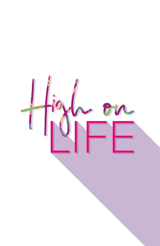 high on life poster collective