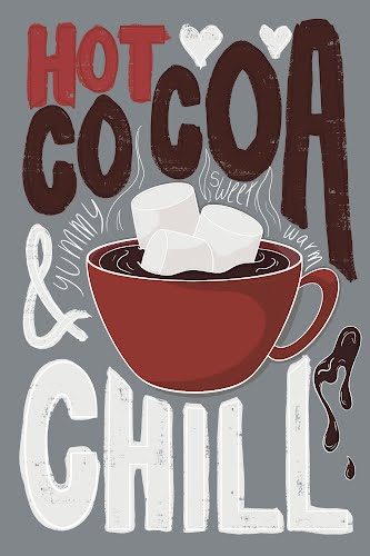 hot cocoa and chill poster collective