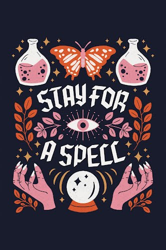 stay for a spell poster collective