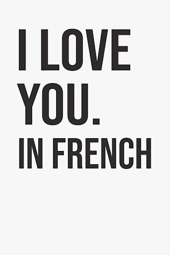 i love you in french quote poster collective