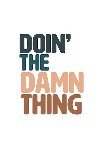 doing the damn thing poster collective